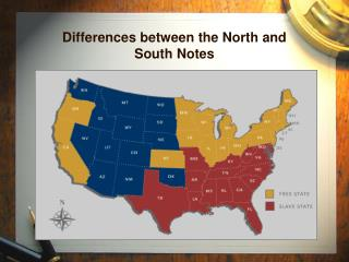 Differences between the North and South Notes