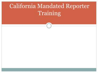 California Mandated Reporter  Training