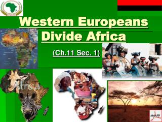 Western Europeans Divide Africa