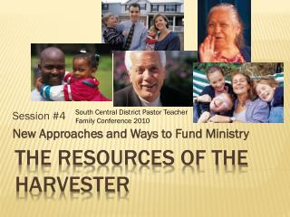 THE RESOURCES OF THE HARVESTER