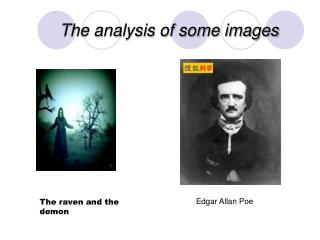 The analysis of some images