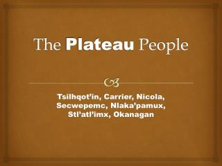 The  Plateau  People