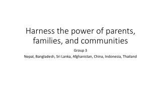Harness the power of parents, families, and communities