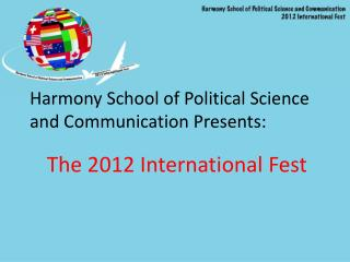 Harmony School of Political Science and Communication Presents: