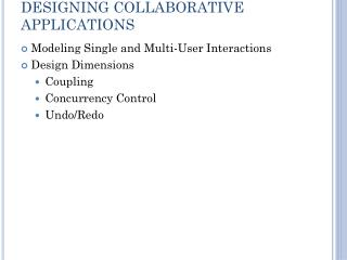 DESIGNING COLLABORATIVE APPLICATIONS