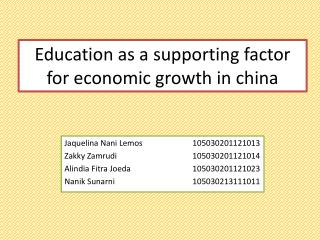 Education as a supporting factor for economic growth in china
