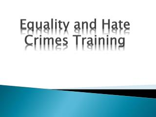 Equality and Hate Crimes Training