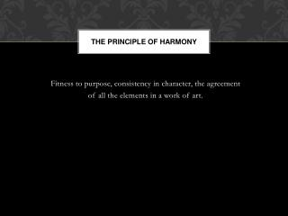The principle of harmony