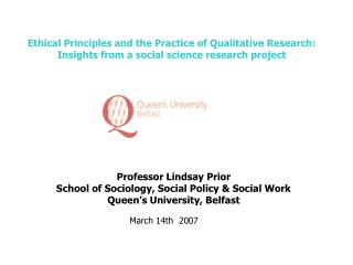 Professor Lindsay Prior School of Sociology, Social Policy & Social Work