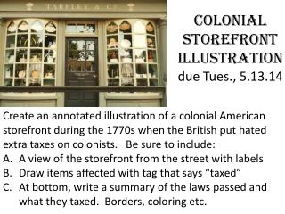 Colonial Storefront Illustration due Tues., 5.13.14