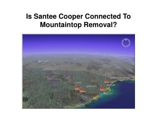 Is Santee Cooper Connected To Mountaintop Removal?