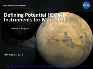 Defining Potential HEOMD Instruments for Mars 2020