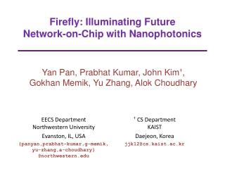 Firefly: Illuminating Future  Network-on-Chip with Nanophotonics