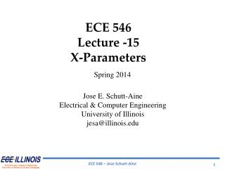 ECE  546 Lecture -15 X-Parameters