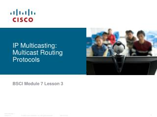 IP Multicasting: Multicast Routing Protocols