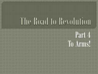 The Road to Revolution