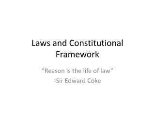 Laws and Constitutional Framework
