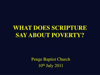 WHAT DOES SCRIPTURE SAY ABOUT POVERTY?