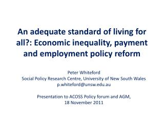 An adequate standard of living for all?: Economic inequality, payment and employment policy reform