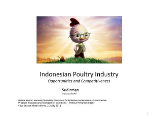 Indonesian Poultry Industry Opportunities and Competitiveness