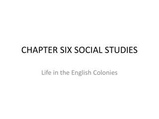 CHAPTER SIX SOCIAL STUDIES