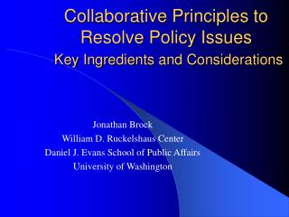 Collaborative Principles to Resolve Policy Issues Key Ingredients and Considerations