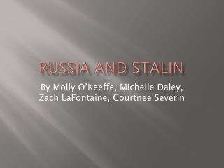 Russia And Stalin