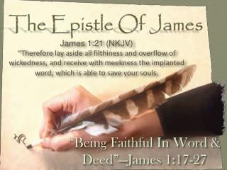 �Being Faithful In Word & Deed��James 1:17-27