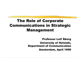 The Role of Corporate Communications in Strategic Management