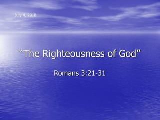 """The Righteousness of God"""
