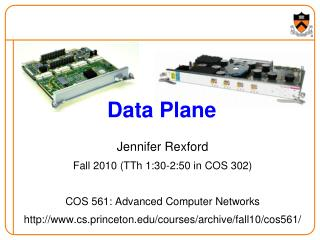 Jennifer Rexford Fall 2010 (TTh 1:30-2:50 in COS 302) COS 561: Advanced Computer Networks