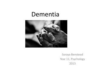 D ementia