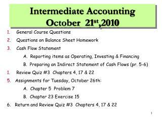 Intermediate Accounting O ctober  21 st ,2010