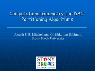 Computational Geometry for DAC: Partitioning Algorithms