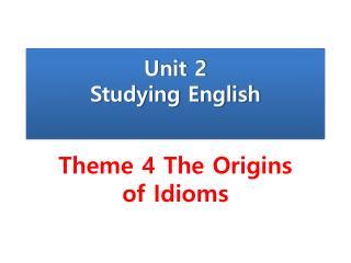 Unit 2 Studying English