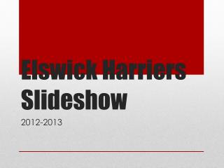 Elswick Harriers Slideshow
