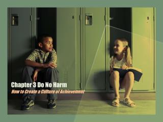 Chapter 3 Do No Harm
