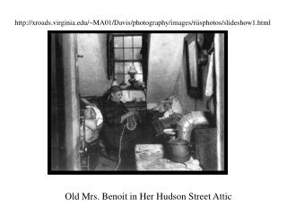 Old Mrs. Benoit in Her Hudson Street Attic
