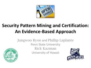 Security Pattern Mining and Certification: An Evidence-Based Approach