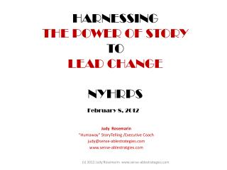HARNESSING  THE POWER OF STORY  TO  LEAD CHANGE NYHRPS