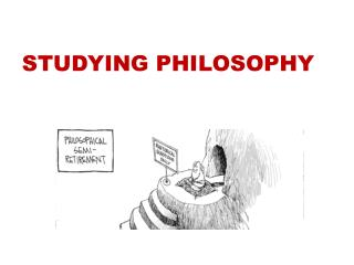 STUDYING PHILOSOPHY