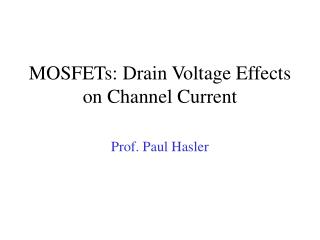 MOSFETs: Drain Voltage Effects on Channel Current