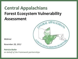 Central Appalachians Forest Ecosystem Vulnerability Assessment