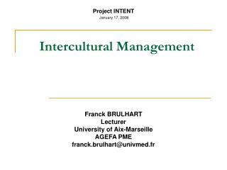 Franck BRULHART Lecturer University of Aix-Marseille  AGEFA PME franck.brulhart@univmed.fr