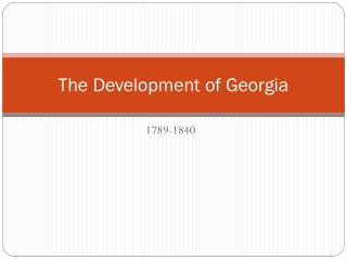 The Development of Georgia