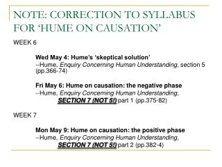NOTE: CORRECTION TO SYLLABUS FOR 'HUME ON CAUSATION'