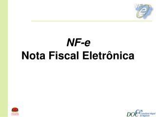 NF-e Nota Fiscal Eletr nica