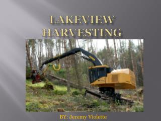 LakeView  Harvesting