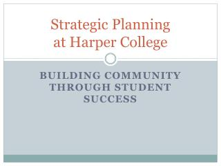 Strategic Planning  at Harper College