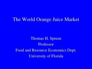 The World Orange Juice Market